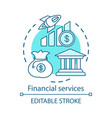 financial services concept icon finance industry vector image