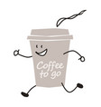funny coffee to go character vector image vector image