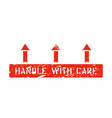 handle with care and arrows up scratched vector image vector image