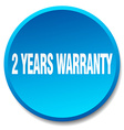 2 years warranty blue round flat isolated push vector image vector image