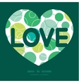 abstract green circles love text frame vector image vector image