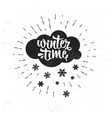 hand drawn typography poster winter time vector image vector image