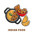 indian cuisine food and traditional dishes vector image vector image