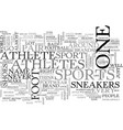 athletes foot sneakers it is text word cloud vector image vector image