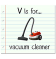 Flashcard letter V is for vacuum cleaner vector image vector image