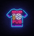 soccer pub neon sign football pub logo vector image vector image