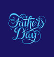 happy fathers day typography vintage vector image