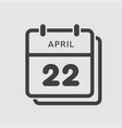 calendar day 22 april days year vector image vector image