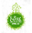 happy earth day eco sustinble design element vector image vector image