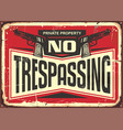 no trespassing vintage tin sign vector image vector image