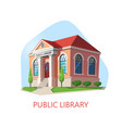 public library building construction for reading vector image vector image