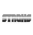 Letter metallic strongs iron graphic eps10 vector image
