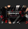 certificate makeup artist education makeup school vector image vector image