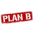 plan b grunge rubber stamp vector image vector image