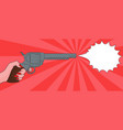 pop art with female hand with a gun with bubble sh vector image vector image