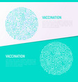 vaccination concept in circle with thin line icons vector image vector image