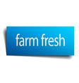 farm fresh blue paper sign on white background vector image vector image