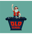 old school retro party senior adult dj with vinyl vector image vector image