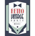 retro vintage party logo original design template vector image vector image