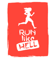 Run like hell running woman vector image vector image