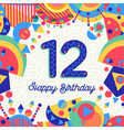 twelve 12 year birthday party greeting card number vector image vector image