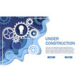 under construction website page web banner vector image vector image