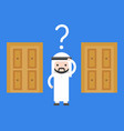 arab business man confuse to choose which door vector image