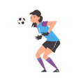 girl playing soccer young woman goalkeeper vector image vector image
