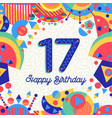seventeen 17 year birthday greeting card number vector image vector image