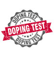 doping test stamp sign seal vector image vector image