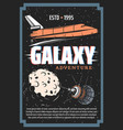 galaxy adventure outer space exploration vector image vector image