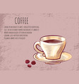 coffee shop poster porcelain cup on saucer beans vector image vector image