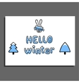 Hello winter greeting card with cute hare vector image vector image