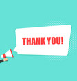male hand holding megaphone with thank you speech vector image vector image
