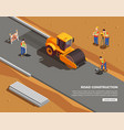 road construction isometric composition vector image vector image