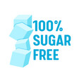 100 percent sugar free concept for banner healthy vector image