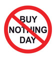 buy nothing day text and sign stop vector image vector image