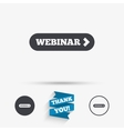 Webinar with arrow sign icon Web study symbol vector image vector image