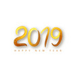 2019 happy new year a golden brushstroke oil or vector image vector image