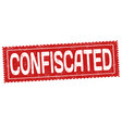 confiscated grunge rubber stamp vector image vector image