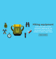 hiking equipment banner horizontal concept vector image vector image