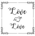 love love square frame design background im vector image