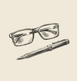 hand-drawn sketch glasses and pen business vector image vector image