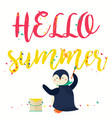 hello summer banner with text and penguin vector image vector image