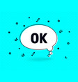 ok speech bubble banner pop art memphis style vector image vector image