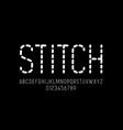 stitch style font stitched alphabet letters and vector image vector image