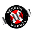 terror rubber stamp vector image vector image