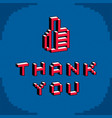 thank you phrase with a thumb up symbol created vector image vector image