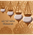 eid-al-adha mubarak greeting card with traditional vector image vector image