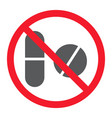 no pills glyph icon prohibition and forbidden vector image vector image